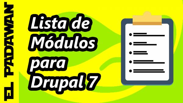 Lista de módulos para Drupal 7